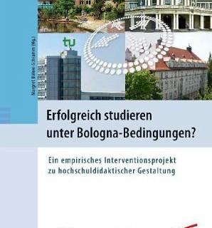 Erfolgreich studieren unter Bologna Bedingungen?