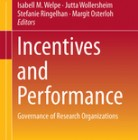 Incentives and Performance: Governance of Knowledge-Intensive organizations