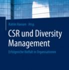 CSR und Diversity  Management. Erfolgreiche Vielfalt in Organisationen