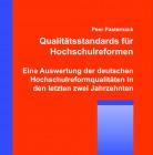 Qualitätsstandards für Hochschulreformen. Eine Auswertung der deutschen Hochschulreformqualitäten in den letzten zwei Jahrzehnten