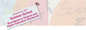 Call for Participation: 2017 Summer School in Higher Education Research and Science Studies