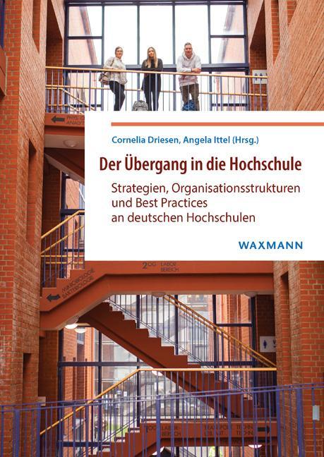 """""""Der Übergang In Die Hochschule"""" – Neuer Herausgeberband Erschienen"""