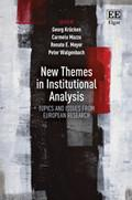 New Themes In Institutional Analysis – Topics And Issues From European Research